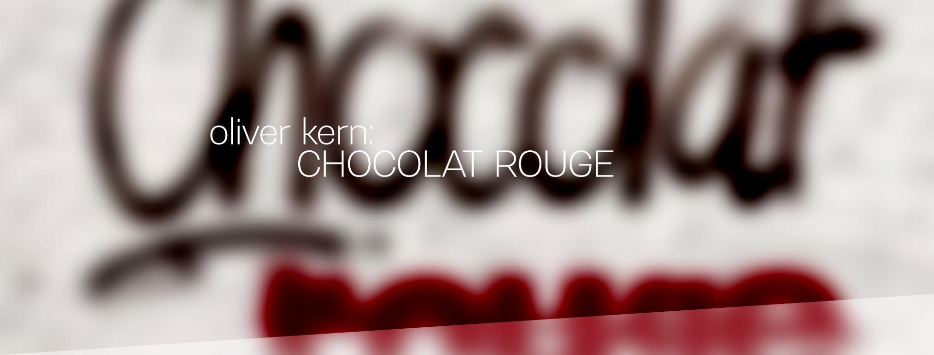 oliver kern chocolat rouge header